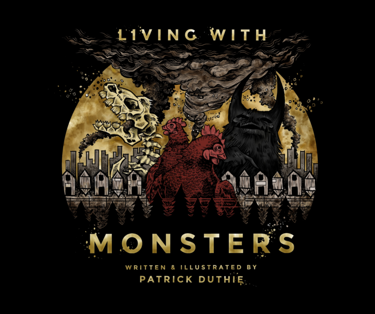 Living With Monsters Picture Book by Local Artist, Patrick Duthie – $25