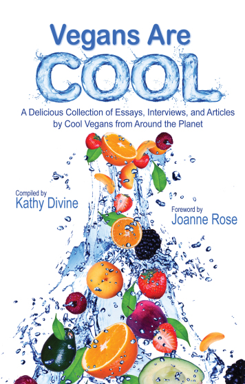 Vegans Are Cool (Book) – $20