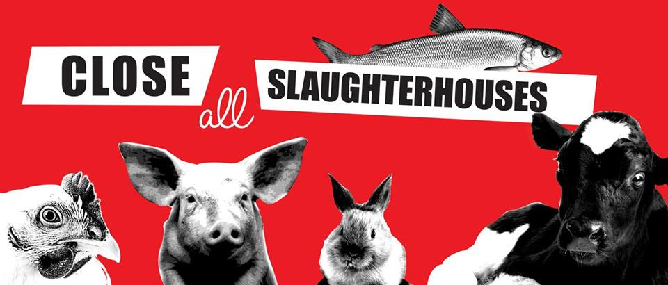 March to Close All Slaughterhouses – Saturday, 11 March 2017