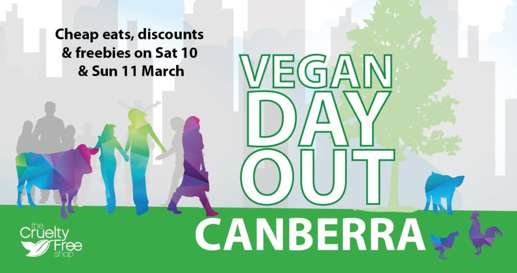 Vegan Day Out in Canberra – Sat & Sun, 10 & 11 March 2018