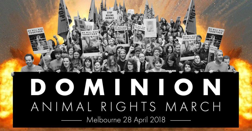 Canberra Presence @ Dominion Animal Rights March, Melbourne – Saturday, 28 April 2018