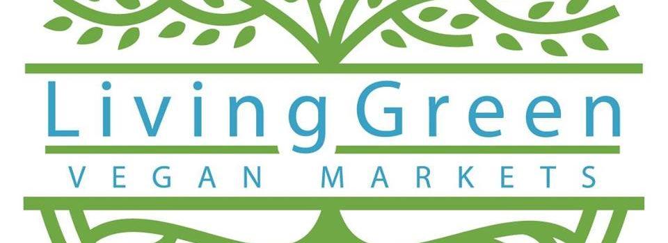 Living Green Vegan Markets – Sunday, 7 October