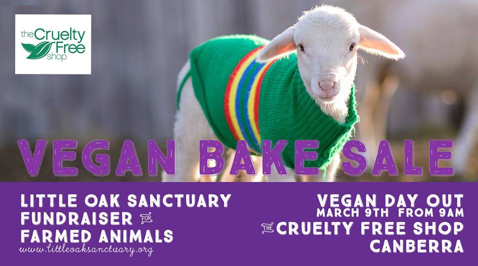 Vegan Day Out Bake Sale for Little Oak Sanctuary – Saturday, 9 March 2019