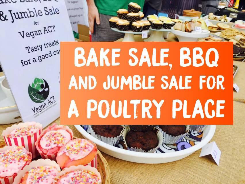 Bake Sale, BBQ & Jumble Sale for A Poultry Place Sanctuary – 8 July 2017