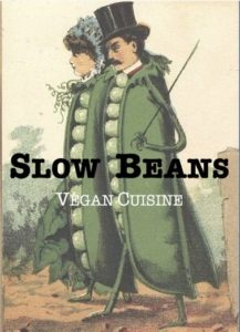 Slow Beans Vegan Cuisine @ BlocHaus and Epic Markets!