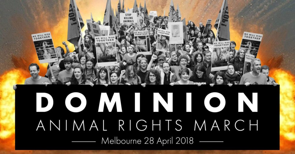 Canberra Presence @ Dominion Animal Rights March, Melbourne – Saturday, 28 April 2018