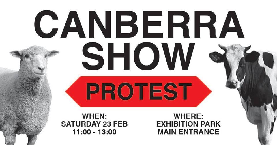 Canberra Show Protest – Saturday, 23 February 2019